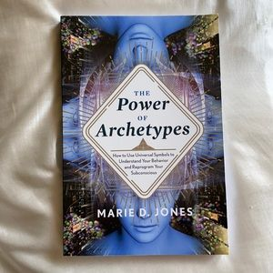The Power of Archetypes by Marie D Jones